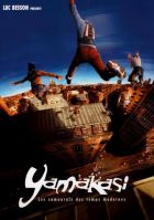 Yamakasi / Yamakasi: Sedm samurajů 21.století (Yamakasi - Les samouraïs des temps modernes)