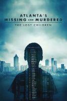 TV program: Vraždy dětí v Atlantě: Ztracené děti (Atlanta's Missing and Murdered: The Lost Children)