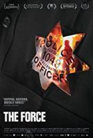 Policejní síla (The Force)