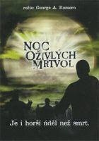 TV program: Noc oživlých mrtvol (Night Of The Living Dead)