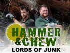 TV program: Hammer a Chew (Hammer & Chew)