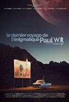 TV program: Poslední mise záhadného Paula W.R. (Le dernier voyage de l'énigmatique Paul WR)