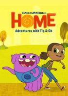 TV program: Konečně doma - Dobrodružství Tipy a Oha (Home: Adventures with Tip & Oh)