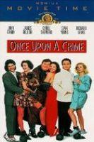Byl jednou jeden zločin (Once Upon a Crime…)