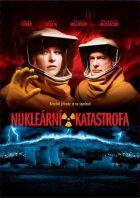 TV program: Nukleární katastrofa (Nuclear Hurricane)