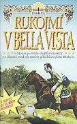 TV program: Rukojmí v Bella Vista