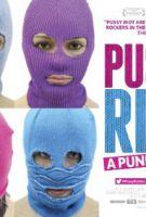 TV program: Pussy Riot – Punková modlitba (Pokazatelnyy protsess: Istoriya Pussy Riot)