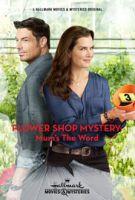 TV program: Záhada v květinářství: Držet jazyk za zuby (Flower Shop Mystery: Mum's the Word)