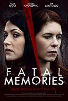 Smrtící vzpomínky (Fatal Memories)