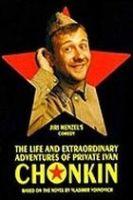 Život a neobyčejná dobrodružství vojáka Ivana Čonkina