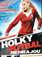 TV program: Holky fotbal nehrajou (Gracie)