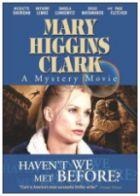 TV program: Zločiny podle Mary Higgins Clarkové: Neznáme se odněkud? (Haven't We Met Before?)