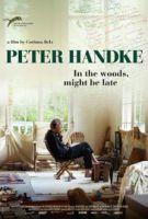 Peter Handke – Jsem v lese. Možná se opozdím... (Peter Handke – Bin im Wald. Kann sein, dass ich mich verspäte...)