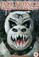 TV program: Jack Frost 2: Pomsta zmutovaného vraždícího sněhuláka (Jack Frost 2: Revenge of the Mutant Killer Snowman)