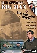 TV program: Big Man VI. - 395 dolarů za unci (Big Man: 395 dollari l'oncia)