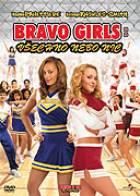 TV program: Bravo Girls: Všechno nebo nic (Bring It On: All or Nothing)