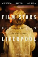 TV program: Hvězdy neumírají v Liverpoolu (Film Stars Don't Die in Liverpool)