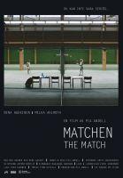 Utkání (Matchen)