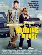 TV program: Není co ztratit (Nothing To Lose)