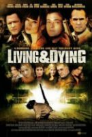 TV program: Krvavá loupež (Living & Dying)
