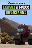 TV program: Dynotrax Turbo (Dinotrux Supercharged)