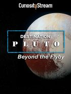 Odhalené Pluto (Destination: Pluto Beyond the Flyby)