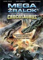 TV program: Megažralok vs. Crocosaurus (Mega Shark vs Crocosaurus)
