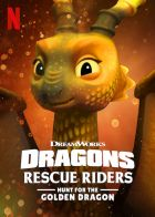 Dračí záchranáři: Hon za zlatou dračicí (Dragons: Rescue Riders: Hunt for the Golden Dragon)