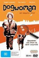 Ve znamení psa: Pozor, zlý pes! (Dogwoman: Dead Dog Walking)