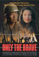 TV program: Prapor purpurových srdcí (Only the Brave)