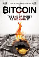 Bitcoin: Konec měny, jak ji známe (Bitcoin: The End of Money as We Know It)