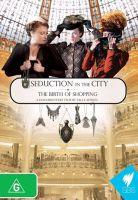 Vábení města: zrod nakupování (Seduction in the City)