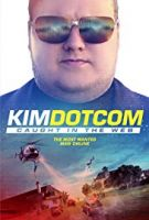 Kim Dotcom: Lapen v síti (Kim Dotcom: Caught in the web)