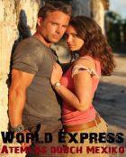 TV program: Elitní kurýrní služba (World Express - Atemlos durch Mexiko)