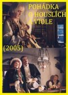 TV program: Pohádka o houslích a viole (Pohádka pro housle a violu)
