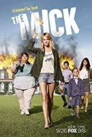 TV program: The Mick