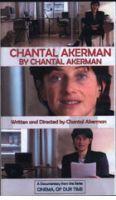 TV program: Chantal Akerman (Chantal Akerman by Chantal Akerman)