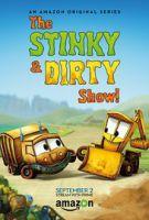 Smráďa a Bláťa (The Stinky & Dirty Show)