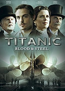 TV program: Titanic - krev a ocel (Titanic: Blood and Steel)