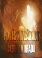 TV program: Pověsti a záhady českých hradů
