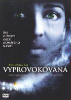 TV program: Vyprovokovaná (Provoked: A True Story)