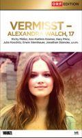TV program: Nezvěstná (Vermisst Alexandra Walch, 17)