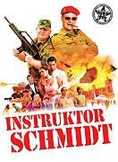 TV program: Instruktor Schmidt (Morgen, ihr Luschen! Der Ausbilder-Schmidt-Film)