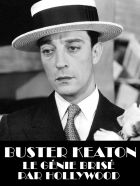 TV program: Buster Keaton - génius, kterého zničil Hollywood (Buster Keaton, un génie brisé par Hollywood)