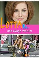 Lotta a hledání lásky (Lotta & das ewige Warum)