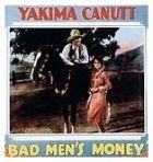 Bad Men's Money