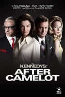 TV program: Kennedyové po Camelotu (The Kennedys after Camelot)