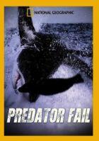 TV program: Nezdary predátorů (Predator Fail)