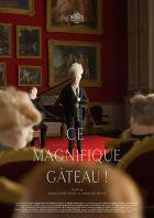 TV program: Ten báječný koláč (Ce magnifique gâteau!)