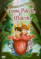 TV program: Dobrodružství Toma Palečka a Malenky (The Adventures of Tom Thumb and Thumbelina)